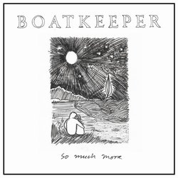 Boatkeeper - So Much More (tour remix with strings) - Internet Download