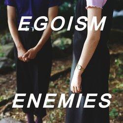 Egoism  - Enemies  - Internet Download