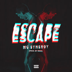 MC Synergy - Escape (Prod. Renz) - Internet Download