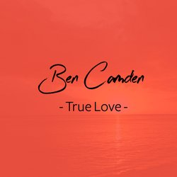 Ben Camden - True Love - Internet Download
