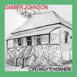 Damien Johnson - Long Walk To Nowhere - Internet Download