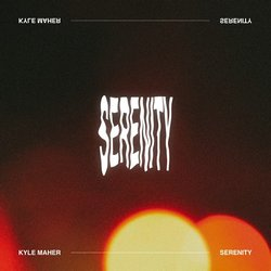 Kyle Maher - Serenity - Internet Download
