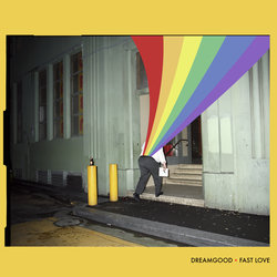 DreamGood - Fast Love - Internet Download
