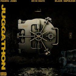 Figuero Jones - Juggathon (ft. Black Napoleon) - Internet Download