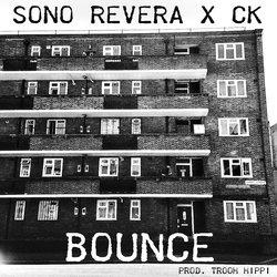 Sono ReVera - BOUNCE (feat.CK) [Prod. Trooh Hippi] - Internet Download
