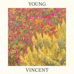 Young Vincent - Big News