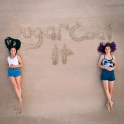 The Dennis Sisters - Sugarcoat It - Internet Download