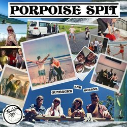 Porpoise Spit - Outbacks and Oceans - Internet Download