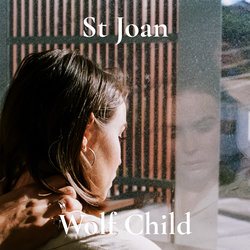 St Joan - Wolf Child