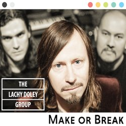 The Lachy Doley Group  - A Woman