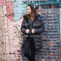 Amy Elise - How Bout No - Internet Download