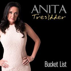 Anita Tresidder - Bucket List