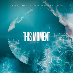 Andi Hillman - This Moment - Internet Download