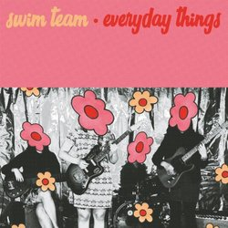 Swim Team - Everyday Things - Internet Download
