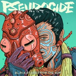 Black Stone from the Sun - Pseudocide