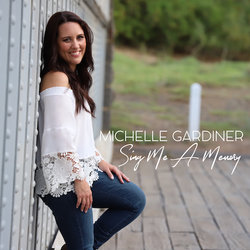 Michelle Gardiner - Sing Me A Memory