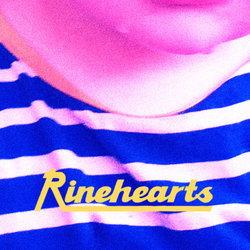 Rinehearts - You Don't Have To Lie