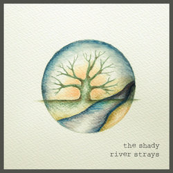The Shady River Strays - Built For Two