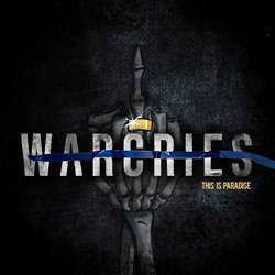 WARCRIES - This Is Paradise - Internet Download