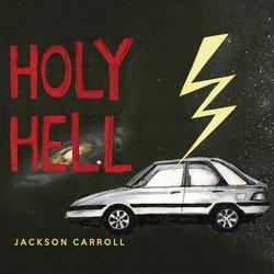 Jackson Carroll  - Holy Hell