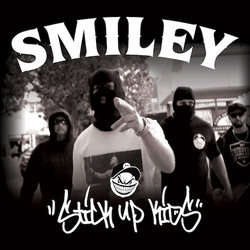 Smiley - Stick Up Kids