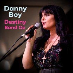 Destiny (Band Oz) - Danny Boy