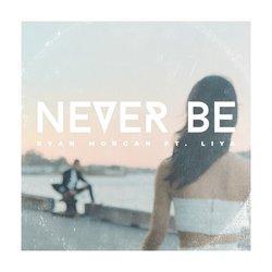 Ryan Morgan - Never Be