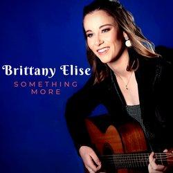 Brittany Elise - Something More