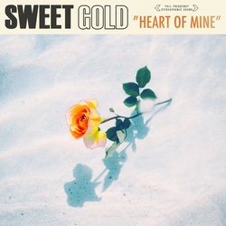 Sweet Gold - Heart of Mine
