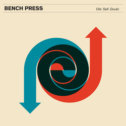 Bench Press - Old. Self. Doubt. - Internet Download