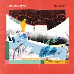 City Calm Down - Television