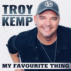 Troy Kemp - My Favourite Thing