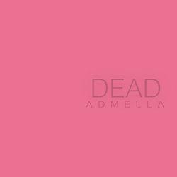 Admella - We're Not Dead