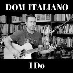 Dom Italiano - I Do