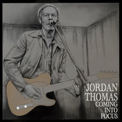 Jordan Thomas - Coming Into Focus - Internet Download