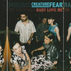 Creature Fear - Baby Loves Me - Internet Download