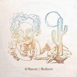 Al Matcott - Mediocre