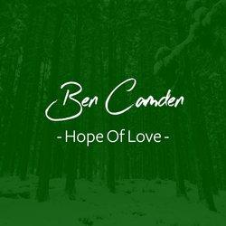 Ben Camden - Hope Of Love - Internet Download