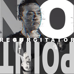 Regurgitator - No Point - Internet Download
