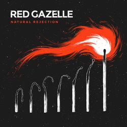 Red Gazelle - Natural Rejection