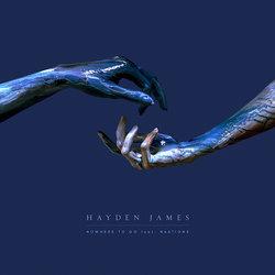 Hayden James & NAATIONS - Nowhere To Go - Internet Download