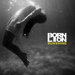 Born Lion - Sunshine  - Internet Download
