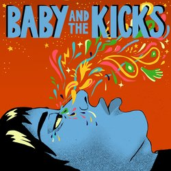Baby & The Kicks - It's You - Internet Download