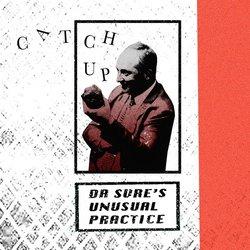 Dr Sure's Unusual Practice - Catch Up