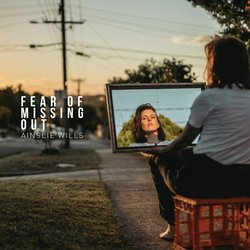 Ainslie Wills - Fear Of Missing Out - Internet Download