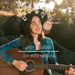 Amy Elise - Out into Nothing