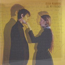 Dean Manning  - Be My Friend