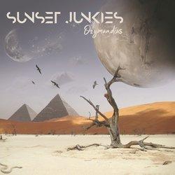 Sunset Junkies - Ozymandias