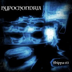 Shïppa-63 - Hypochondria - Internet Download