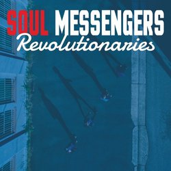 Soul Messengers - Revolutionaries - Internet Download